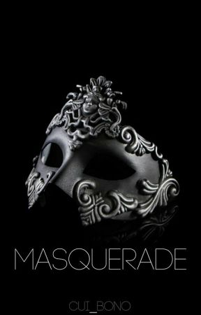 Masquerade   ✓ by cui_bono