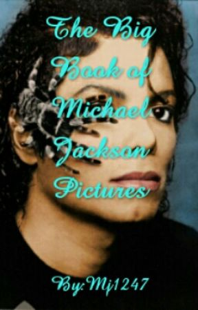 The Big Book of Pictures of Michael Jackson  by Mj1247