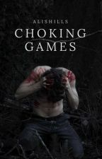 Choking Games by AlisHills