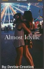 Almost Idyllic ((Lesbian love story)) by Divine-Creation