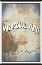 Miracolul vieții by MariaSalvatoreM