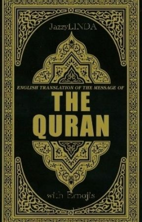 The Noble Quran with Emojis by JazzyLINDA