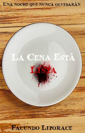 La Cena Está LISTA by Facu_26