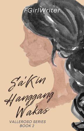 Aking Simula't Wakas (Valleroso Tales #2) by FrustratedGirlWriter