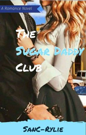 The Sugar Daddy Club by SanC-Rylie