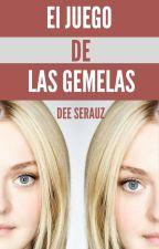 El juego de las gemelas by DeeSerauz