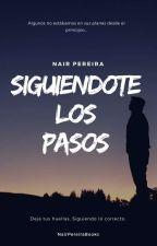 Siguiéndote los pasos by Pereira-Nair