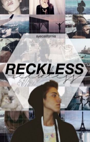 Reckless // Matthew Espinosa