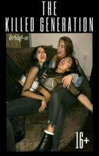 Убитое поколение. by loraf-a