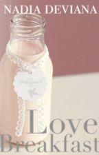Love Breakfast! by nadiadeviana