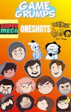 Game Grumps One Shots by Grump_Guy_Wannabe