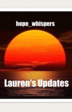 Lauren's Updates by hope_whispers
