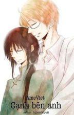 [ Hetalia Fanfic - AmeViet ] Cạnh bên anh by FujisakiMiyuki8112