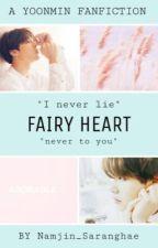 Fairy Heart~Yoonmin {COMPLETE} by Namjin_Saranghae