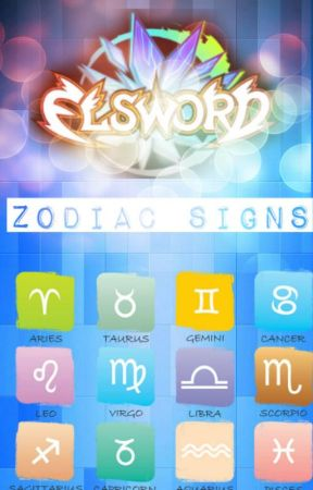 Elsword Zodiac Signs - The Signs Reaction to Chung - Wattpad