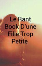Le Rant  Book D'une Fille Trop Petite  by mimi-boulette