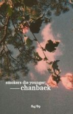 smokers die younger [chanbaek] by Uszati