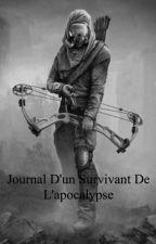 Journal d'un survivant de l'apocalypse [terminé] by Sorenbuisson