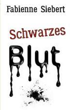 Schwarzes Blut by FabienneWF