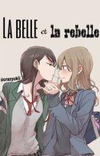 La belle et la rebelle  by crazyukii