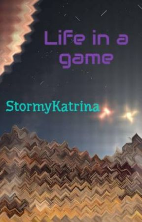 Life as a game by StormyKatrina