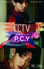 ( ChanBaek ) - CCTV of P.C.Y by mrs_choi18