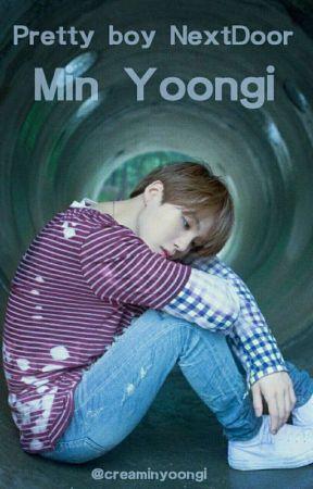 Pretty Boy Nextdoor ※MYG by CreaMinyoongi