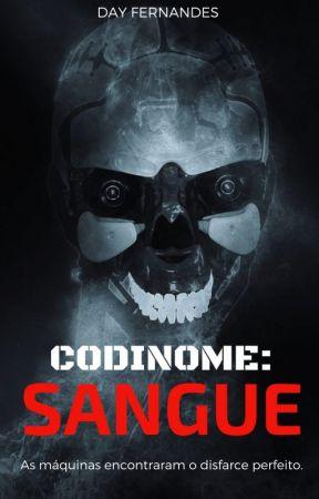 Codinome: SANGUE by dayfernandesdf