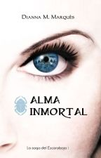 ALMA INMORTAL - La Saga del Escarabajo I by DiannaMMarques