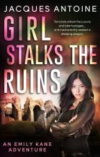 Girl Stalks The Ruins by hachiman