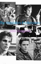 ?The Outsiders Preferences and imagines? by EmrieeCurtis