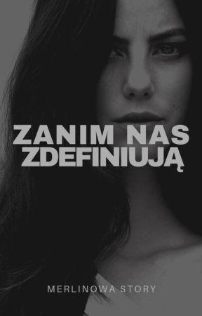 Zanin nas zdefiniują by Merlinowa