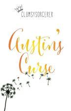 Austin's Curse by ClumsySorcerer