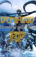 Demi-god RP by hamiltrash-laurens