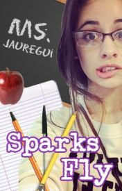 Sparks Fly by MrsAgron