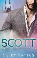 Scott- sedutores profissionais- livro 1 ( Romance gay) by gabrisantos123