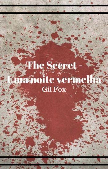 The Secret - Uma noite vermelha