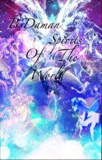 B Daman : Spirits of the World by BlueSapphire718