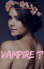 Vampire ? (SUPPRESSION) by -My_Little_World-
