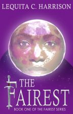 The Fairest by GoldFantasy