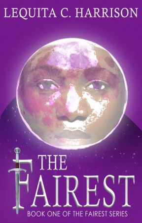 The Fairest {Ardania Chronicles} by GoldFantasy