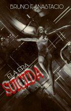 Ela era suicida (PoesiaBR03) by BrunoAnastacio
