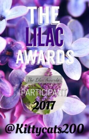 The Lilac Awards 2017 (OPEN) by Kittycats200