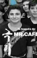 la leyenda de MR.CAFE by NachTM