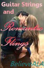 Guitar Strings and Romantic Flings by BelieveALA