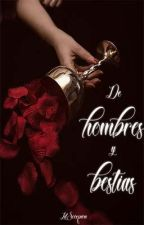 De Hombres y Bestias by LilScorpion67