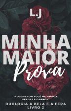 Minha Maior Prova by JessaAM