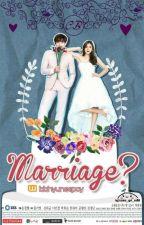 Marriage? [ CHANBAEK GS FF ] by bbhyuneepcy