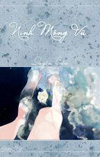 [BHTT][Edited] Ninh Mông Vũ - Quyện Cửu. by LinhTheGirl