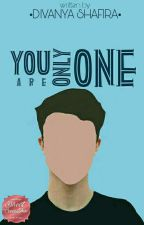 Your are only One by Difanya